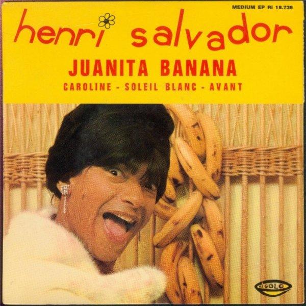 1966  Henri Salvador - Juanita banana