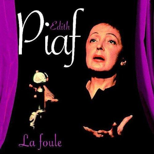 1957  Edith Piaf - La foule