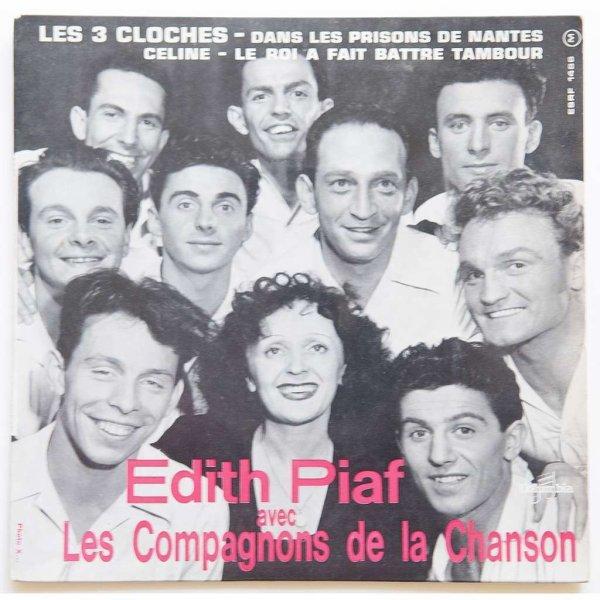 1957  LES TROIS CLOCHES - Edith Piaf  Les compagnons de la Chanson