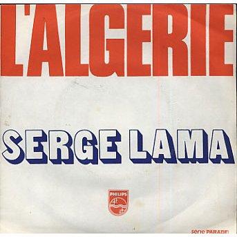Serge  Lama   - L'Algérie  ( 1975 )