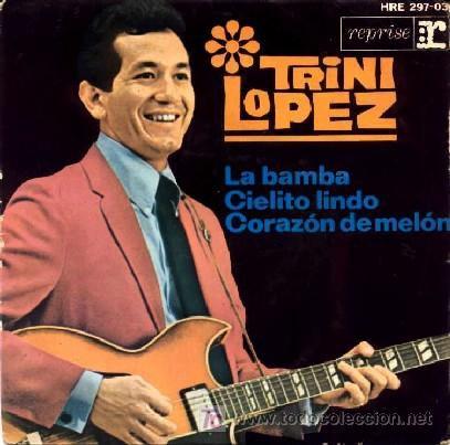 1963  Trini Lopez-La Bamba