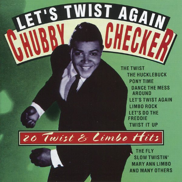 1961  Chubby Checker - Let's Twist Again (lyrics)