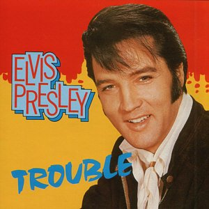 1957 Elvis Presley - Trouble/Guitar Man