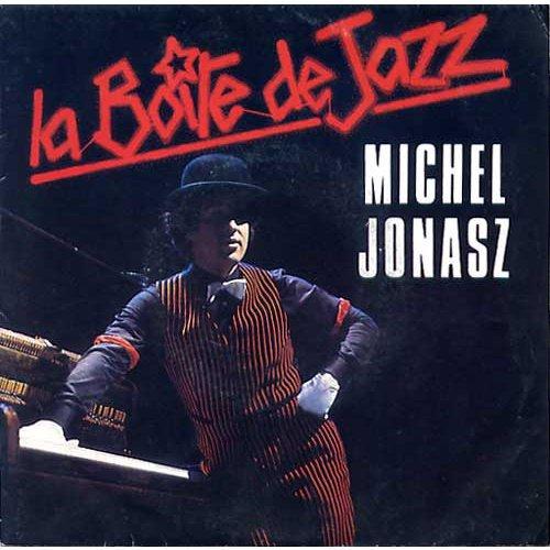 1985  Michel Jonasz - La boîte de Jazz