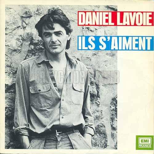1984  Daniel Lavoie - Ils S'aiment