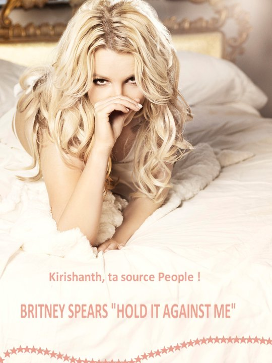 "Britney Spears : Photos de ""Hold It Against Me"" !"