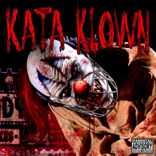 Kata Klown Vol.1 / Troubles Schizophréniques (2014)