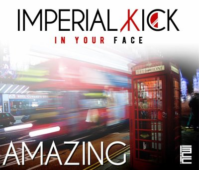 Imperial Kick In Your Face