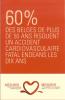Mieux vaut prévenir que guérir, surtout dans le cas de maladies cardiaques.
