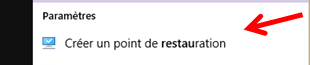 Windows 10 : comment créer un point de restauration.