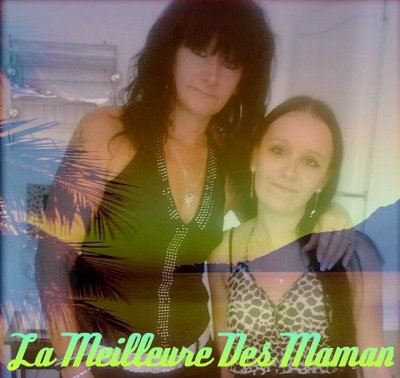 Ma Mere Et Moi <3