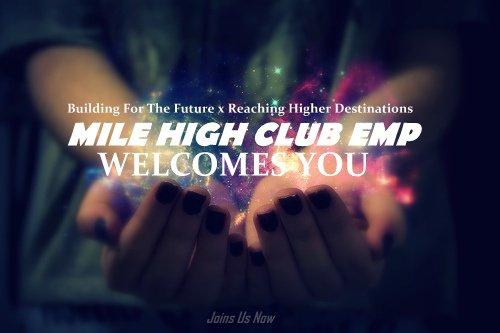 Mile High Club Emp | Welcomes You !