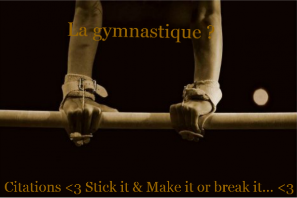 ► La gymnastique ?  (Quelques citations) ◄