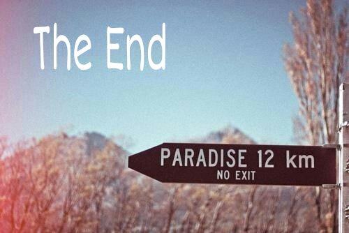 Malheureusement toutes les bonnes choses ont une fin...