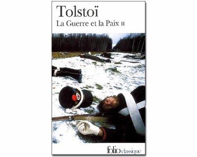la guere et la paix : léon comte de Tolstoï
