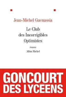 le club des incorrigibles optimistes : J-M Guenassia