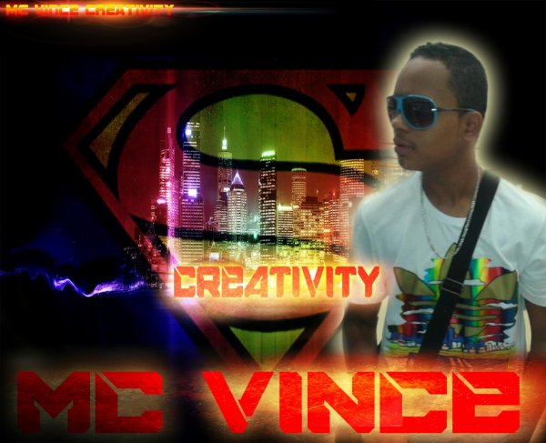 MC VINCE CREATIVITY