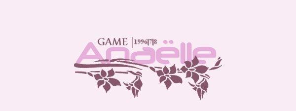 GAME : INTERVIEW DE ANAELLE