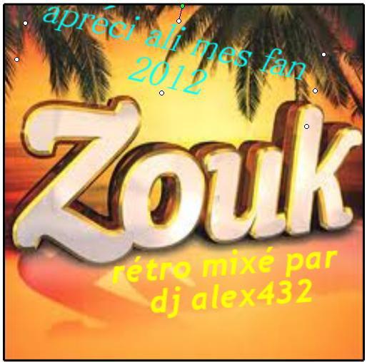Dj alex432 super mix zouk rétro vrs maxi 2012 (2012)