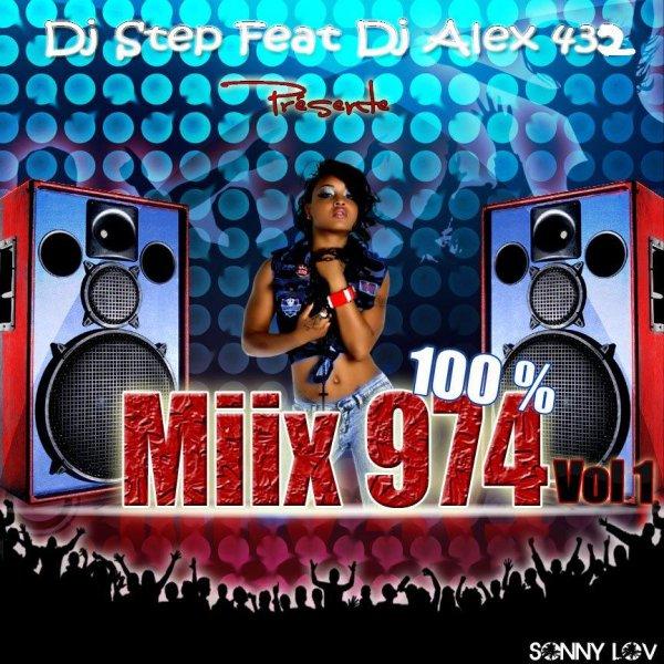 Dj step feat Dj alex432 présente mixx 100% 974 vol 1