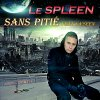 SANS PITIE - Le Spleen feat Ya'seen ( Prod by Prodweiler )