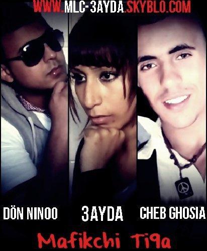 MLC-3ayda...ft don-nino...ft cheb ghosia