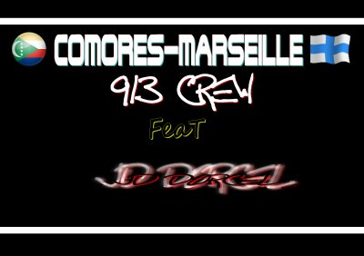 Comores Marseille_913 CREW feat JD DORCEL (2011)