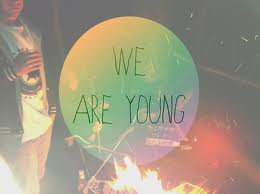 ~We Are Young <3 ~