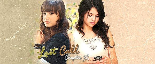 Chapitre 32 - Last Call