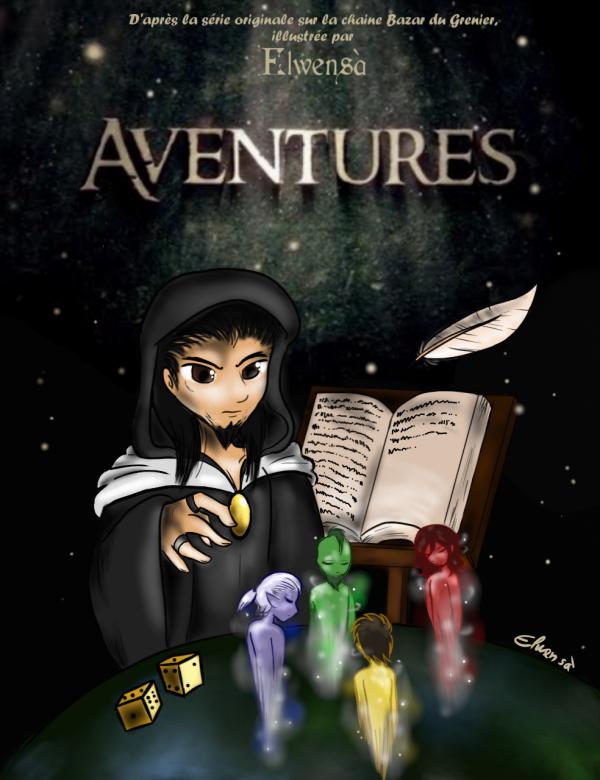 """BD """"Aventures"""" (par Elwensa) (partie 1)"""
