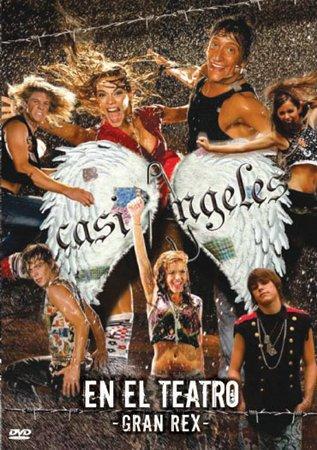 Voilà l'affiche du spectacle Casi Angeles Gran Rex 2007!!!!