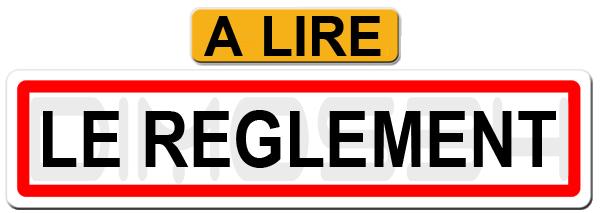 LE RÈGLEMENT