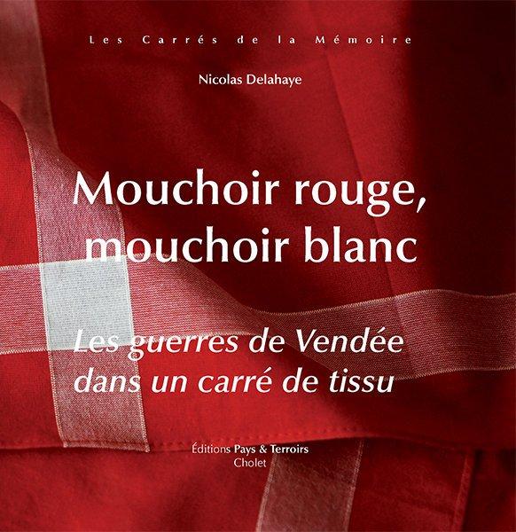 Le Mouchoir Rouge de Cholet