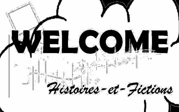 Bienvenue sur le blog Histoires-et-Fictions