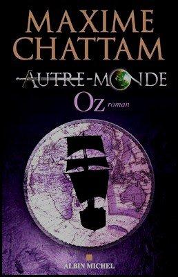 Saga Autre-monde Maxime Chattam