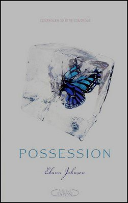 Trilogie Possession Elena Johnson