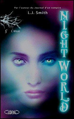 Saga Nightworld Tome 1 à 6 L.J Smith