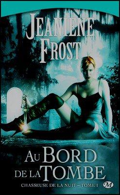 Saga La chasseuse de la nuit Jeaniene Frost