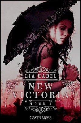Trilogie New Victoria Lia Habel
