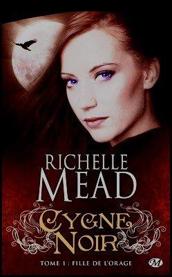 Tétralogie Cygne noir Richelle Mead
