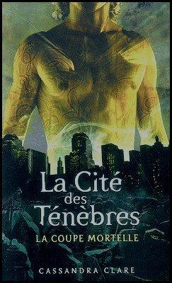 Saga La Cité des Ténèbres Cassandra Clare