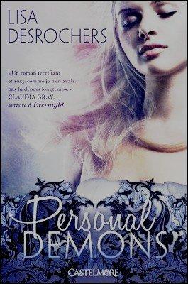 Trilogie Personal Demons Lisa Desrochers