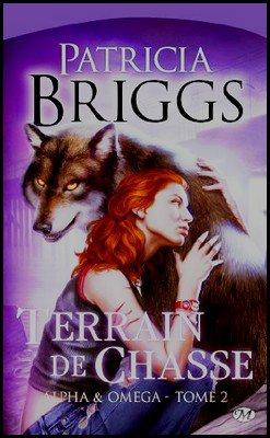 Saga Alpha et Oméga Patircia Briggs