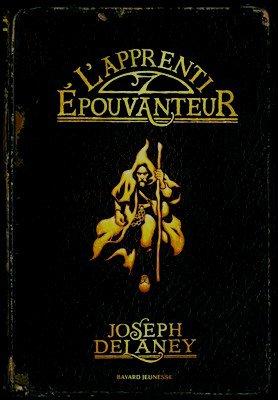 Saga l'épouvanteur Joseph Delaney