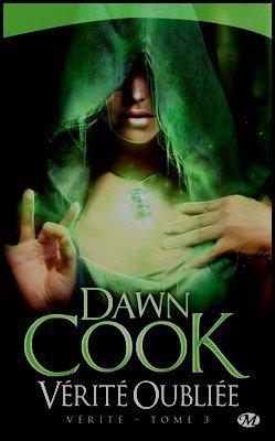 Tétralogie Vérité Dawn Cook