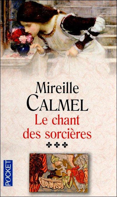 Le chant des sorcières T3-Mireille Calmel