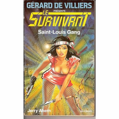 Saint Louis Gang (le Survivant T41)-Jerry Ahern