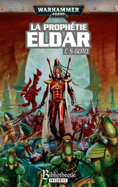 La prophétie Eldar -C.S Goto