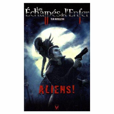 Aliens (les échappés de l'Enfer T2)- Vuk Kovasevic