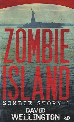 Zombie Island -Zombie Story 1- David Wellington (VF)